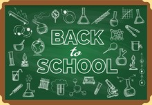 Back To School Chalkboard. Vector Green Chalk Board Education With Doodles Writing Kids Backed To College, Children Learning Concept