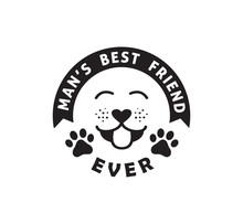 Dog Man's Best Friend Funny Pet Quote Poster Typography Vector Design