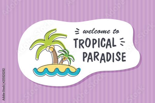 Summer poster card. Welcome to tropical paradise © nasik