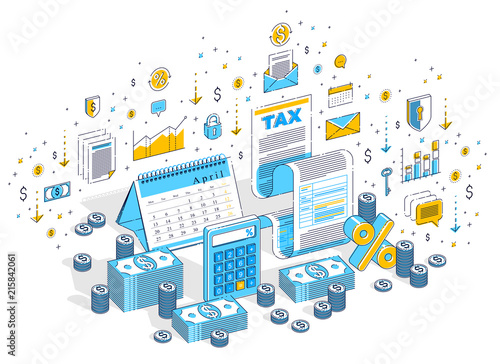 Fototapeta Taxation concept, tax form or paper legal document with cash money stacks and calendar isolated on white. 3d vector business isometric illustration with icons, stats charts and design elements. obraz