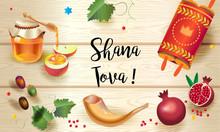"Rosh Hashanah Greeting Card - Happy Jewish New Year Text ""Shana Tova!"" On Hebrew. Honey And Apple, Shofar, Pomegranate, Torah Symbols On Wood Plank. Rosh Hashana, Sukkot Holiday"