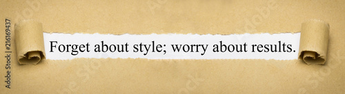 Fotografía Forget about style; worry about resutls