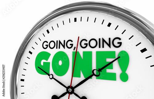 Obraz na plátně  Going Going Gone Times Up Deadline Clock Words 3d Illustration