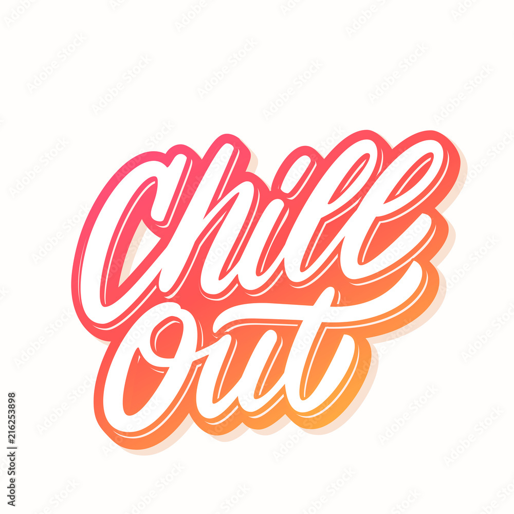 Fototapety, obrazy: Chill out. Vector lettering.