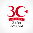 30 agustos Zafer Bayrami lettering, Victory Day Turkey. Translation: August 30 celebration of Victory Day in Turkey. Celebration republic, graphic for design elements, vector illustration