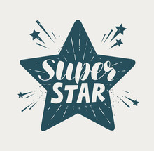 Super Star, Typographic Design. Lettering Vector Illustration