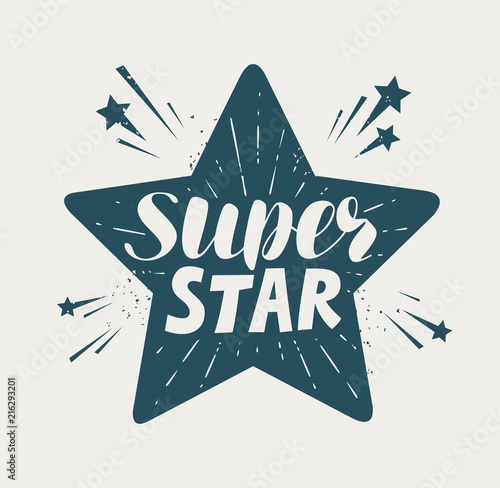 Fototapeta Super star, typographic design. Lettering vector illustration obraz