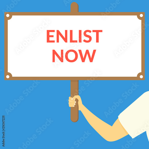 Photo  ENLIST NOW. Hand holding wooden sign