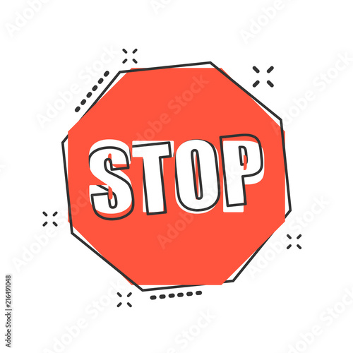 Vector cartoon red stop sign icon in comic style. Danger sign illustration pictogram. Stop business splash effect concept.