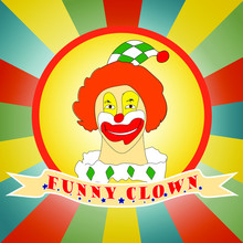A Cheerful Sketch Clown In A Round Gradient Yellow Frame. Drawing Illustration. A Color Gradient Rays Background. Text On The Banner.