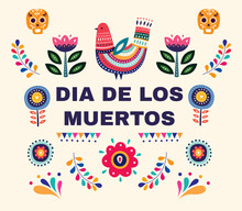 Beautiful Vector Illustration With Design  For Dia De Los Muertos. Vector Template With Traditional Mexican Symbols Skull, Mexican Ornaments.