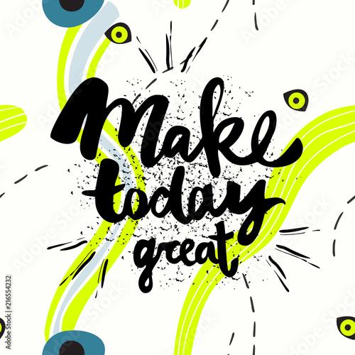 Fotografía  Make today great