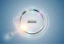 Futuristic Abstract Metal Ring Blue Background. Chrome Shine Round Frame With Light Circle And Sun Lens Flare Light Effect. Vector Glowing Stainless Steel Logo Element. Space For Your Message.