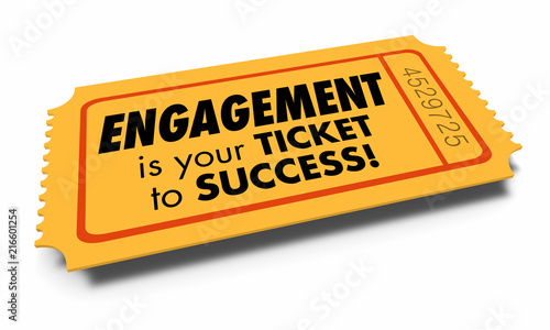 Fotografie, Obraz  Engagement Ticket to Success Join Interact Involved 3d Illustration