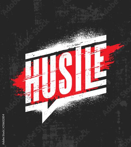 Fototapeta Hustle. Inspiring Motivation Quote Poster Template. Vector Typography Banner Design Concept On Grunge Texture obraz