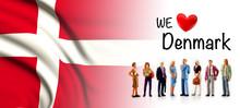 We Love Denmark, A Group Of Pe...