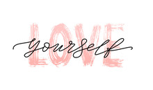 Love Yourself Quote. Single Wo...