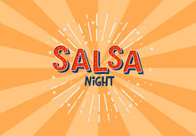 Salsa Night Vector Logotype. Orange Rays Background. Poster For Dance Party, Cards, Banners, T-shirts, Dance Studio.
