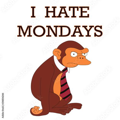 Photo  I hate mondays, monkey, poster