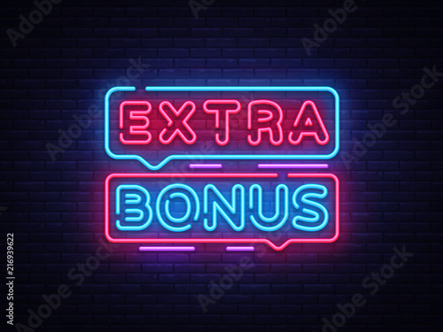 Fototapeta Extra Bonus neon sign vector. Bonus neon text Design template neon sign, light banner, neon signboard, nightly bright advertising, light inscription. Vector Illustration obraz