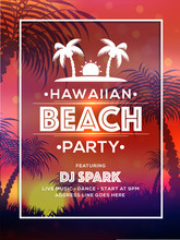 Template Or Flyer Design For Hawaiian Beach Party With Time And Venue Details.