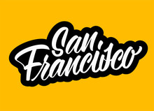 San Francisco Brush Lettering Sign On Yellow Background