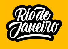 Rio De Janeiro Brush Lettering Sign On Yellow Background