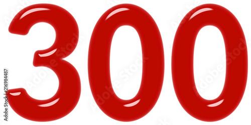 Fotografie, Obraz  Numeral 300, three hundred, isolated on white background, 3d render