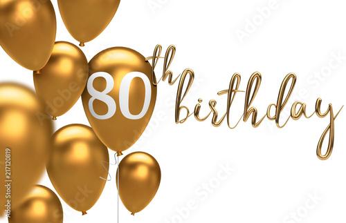 Fotografia  Gold Happy 80th birthday balloon greeting background