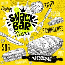 Snack Bar Cafe Restaurant Menu. Vector Sub Sandwiches Fast Food Flyer Cards For Bar Cafe. Design Template, Logo, Emblem, Sign, Crown, Welcome Vintage Hand Drawn Vector Illustrations.