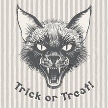 Trick Or Treat Vintage Halloween Illustration Or Poster. Scary Black Cat's Head With Open Mouth And Bared Fangs. Ink Drawing With Lettering. Grinning Cat's Muzzle On Striped Brush Drawn Background.
