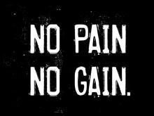 No Pain No Gain Motivation Quote