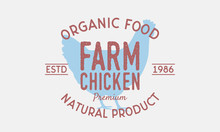 Farm Chicken Vintage Logo. Chi...