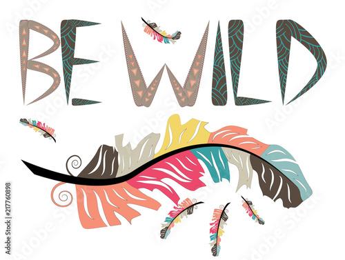 be-wild-napis-z-kolorowymi-piorami-w-stylu-boho
