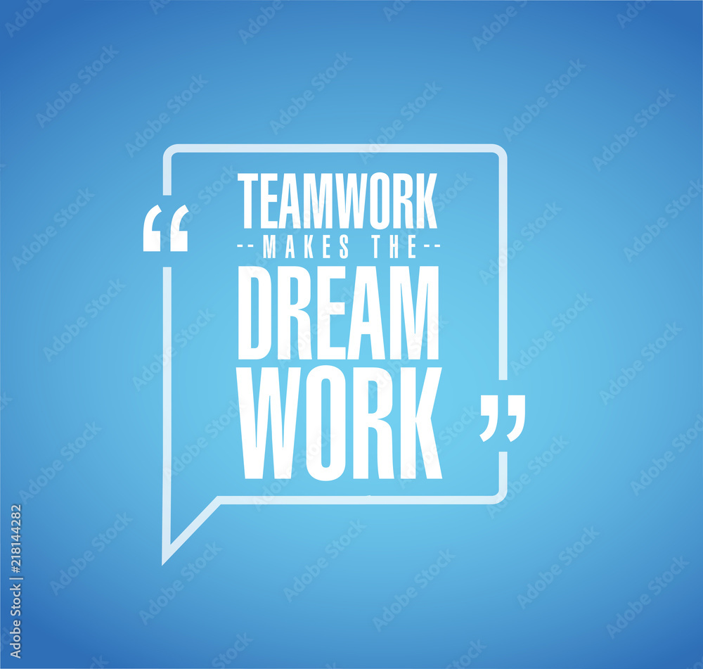Fototapeta Teamwork makes the dream work line quote message