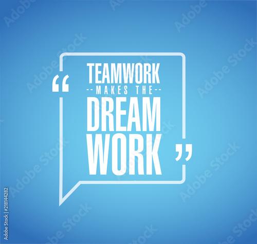 Fotografia Teamwork makes the dream work line quote message