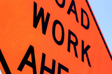 Road Work Ahead Sign Close Up ...