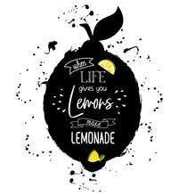 When Life Give You Lemon Make ...