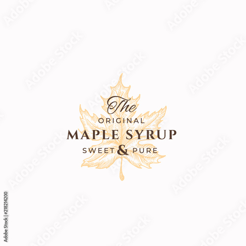Fotografie, Obraz Original Maple Syrup Abstract Vector Sign, Symbol or Logo Template