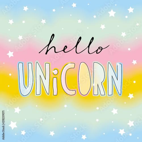 In de dag Retro sign Hello Unicorn Hand Drawn Vector Ilustration. White Stars. Delicate Rainbow Sky. Pastel Colors Background.