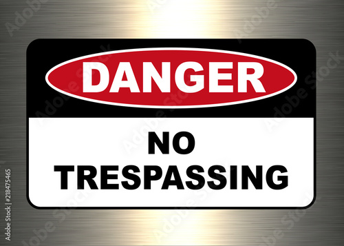 Photographie Danger, warning sign, no trespassing symbol.