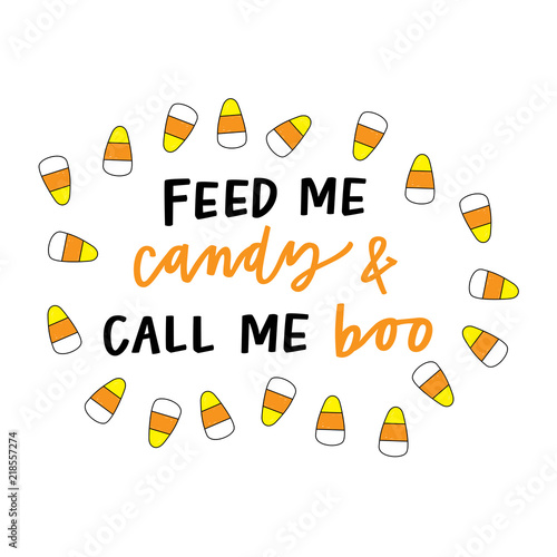 Photo  Feed me candy and call me boo