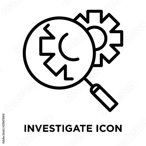 Foto  Investigate icon vector isolated on white background, Investigate sign , line or