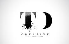 TD T D Letter Logo Design With Black Ink Watercolor Splash Spill Vector.