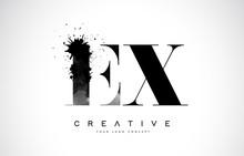 EX E X Letter Logo Design With Black Ink Watercolor Splash Spill Vector.