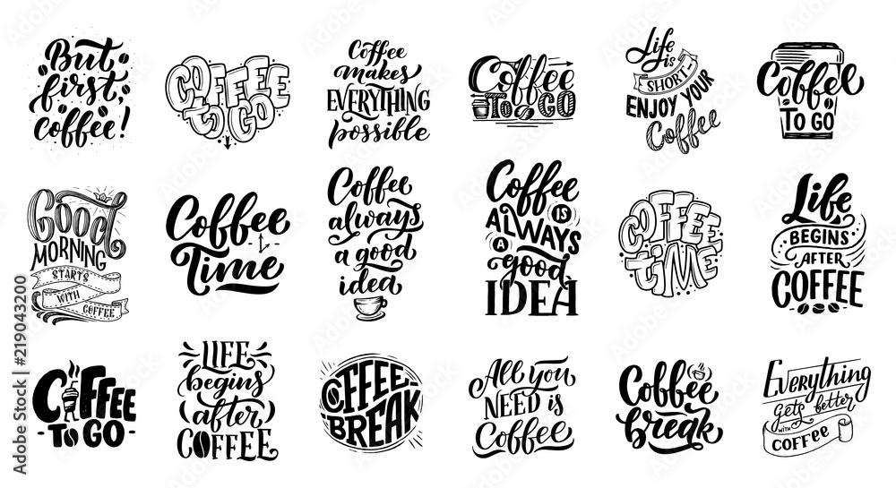 Fototapeta Set of Hand lettering quotes with sketches for coffee shop or cafe. Hand drawn vintage typography collection isolated on white background