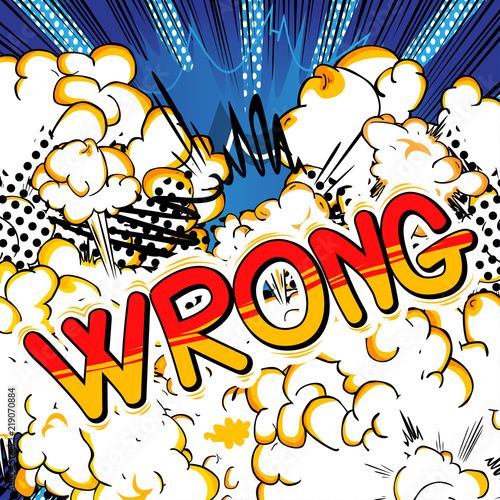 Printed kitchen splashbacks Wrong - Vector illustrated comic book style phrase.