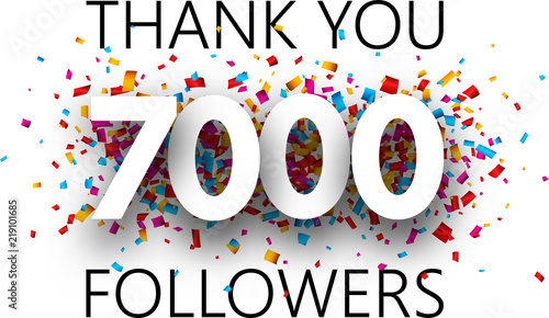 Fotografie, Tablou Thank you, 7000 followers. Poster with colorful confetti.