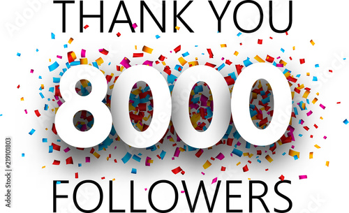 Vászonkép Thank you, 8000 followers. Poster with colorful confetti.