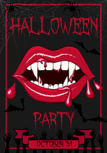 """Vector Illustration Of Greeting Or Invitation Flyer On A Dark Background With Bloody Vampire Mouth And Fangs, Spider Webs, Spiders, Bats And Graves. The Inscription """"Halloween Party, October 31"""""""